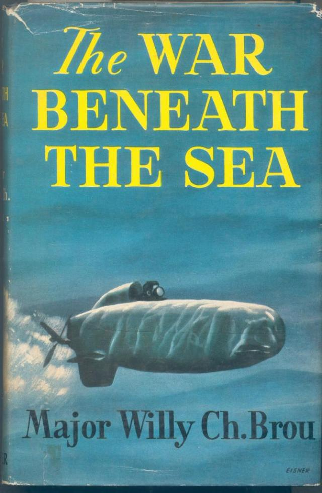 FDS M RUA The WAR BENEATH THE SEA Major Willy Ch. Brou lONDRES 1958 (1)