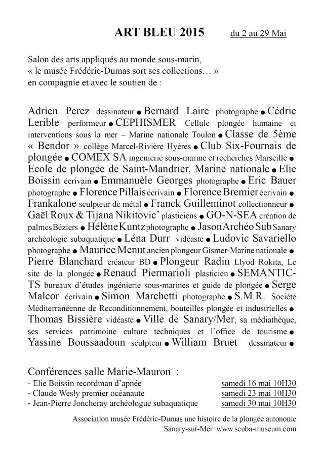 Le musée s'ouvre aux arts et aux techniques. Que tous les participants en soient remerciés. Graphisme Thomas Bissières.